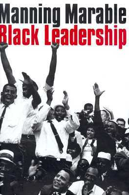 Black Leadership By Manning Marable