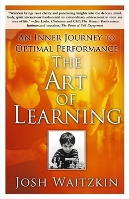 The Art of Learning An Inner Journey