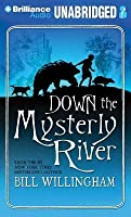 Down the Mysterly River