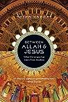 Between Allah & Jesus by Peter Kreeft