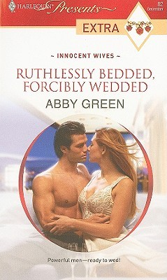 Ruthlessly Bedded, Forcibly Wedded (Innocent Wives #2)