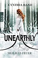 Heiliges Feuer (Unearthly, #2)