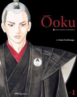 Ōoku: The Inner Chambers, Volume 1 (Ōoku: The Inner Chambers / 大奥, #1)