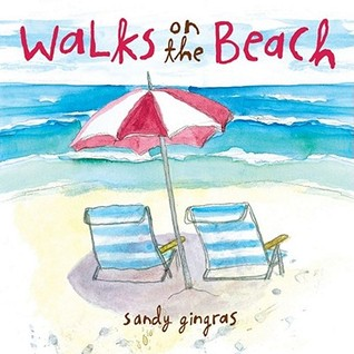 Walks on the Beach by Sandy Gingras