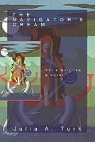 The Navigator's Dream, Volume 2: Gulftide