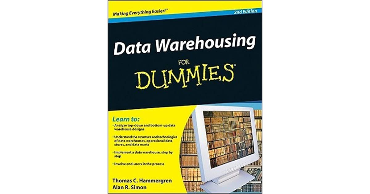 Data Warehousing for Dummies by Thomas C  Hammergren