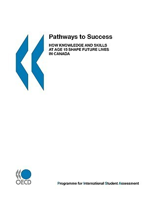 PISA-Pathways-to-Success-How-Knowledge-and-Skills-at-Age-15-Shape-Future-Lives-in-Canada-