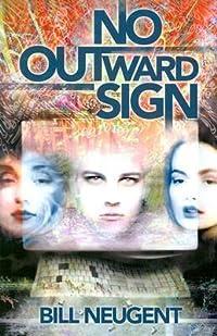 No Outward Sign