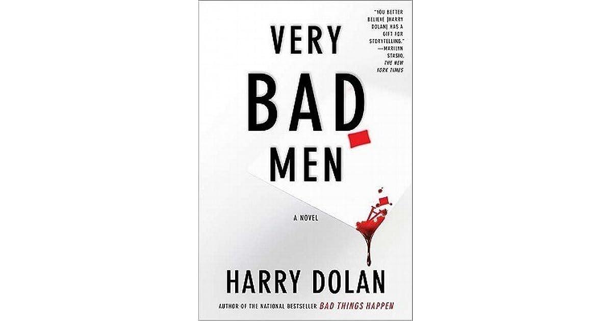 Very Bad Men David Loogan 2 By Harry Dolan