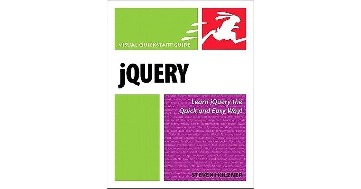 Jquery: visual quickstart guide | peachpit.