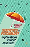 Statistics in Psychology: Explanations without Equations