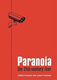 Paranoia: The Twenty-First Century Fear