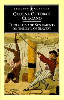 Thoughts and Sentiments on the Evil of Slavery