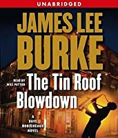 The Tin Roof Blowdown (Dave Robicheaux, #16)