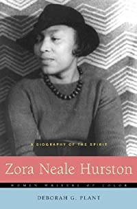 Zora Neale Hurston: A Biography of the Spirit