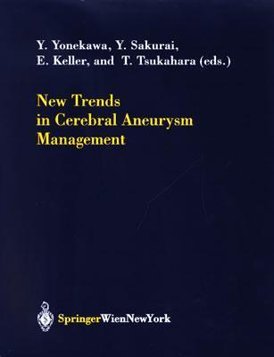 New Trends in Cerebral Aneurysm Management