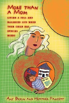 More Than a Mom: Living a Full and Balanced Life When Your Child Has Special Needs