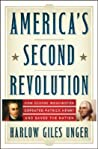 America's Second Revolution by Harlow Giles Unger