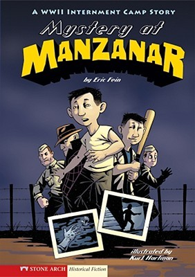 Mystery at Manzanar: A WWII Internment Camp Story (Graphic Flash Graphic Novels)