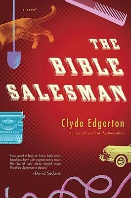 The Bible Salesman by Clyde Edgerton