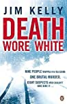 Death Wore White (DI Peter Shaw & DS George Valentine #1)
