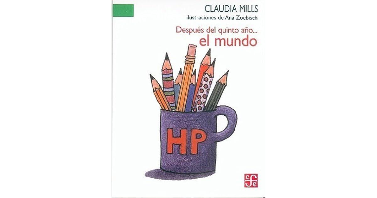 Despus del quinto ao el mundo by claudia mills fandeluxe Epub
