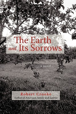 Read The Earth And Its Sorrows By Robert Crooke