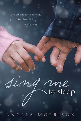 Ebook Sing Me To Sleep By Angela Morrison