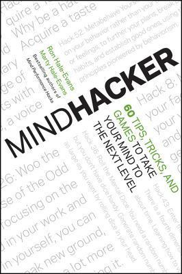 Mindhacker-60-Tips-Tricks-and-Games-to-Take-Your-Mind-to-the-Next-Level-