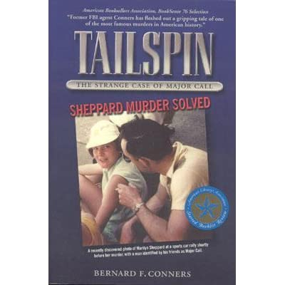 Tailspin The Strange Case Of Major Call By Bernard F Conners