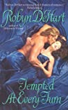 Tempted at Every Turn by Robyn DeHart