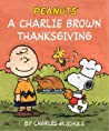 A Charlie Brown Thanksgiving by Charles M. Schulz