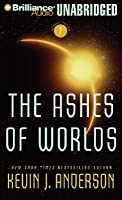 The Ashes of Worlds (The Saga of Seven Suns, #7)