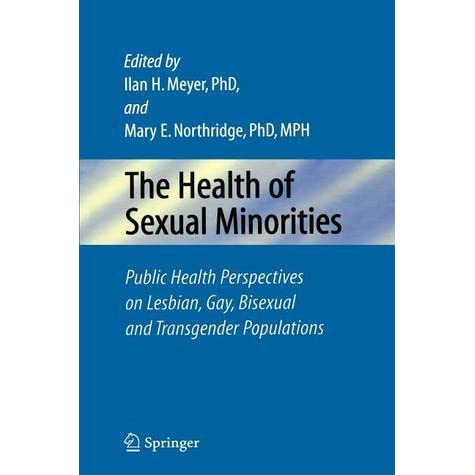 Health of lesbian gay bisexual and transgender populations
