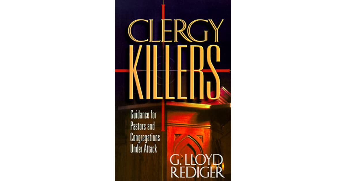 release date: e4083 2e40c Clergy Killers by G. Lloyd Rediger