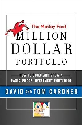 The Motley Fool Million Dollar Portfolio by David   Gardner