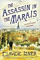 The Assassin in the Marais (Victor Legris, #4)