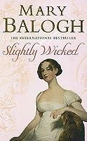 Slightly Wicked (Bedwyn Saga #2)