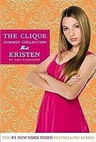 Kristen (Clique Summer Collection, #4)