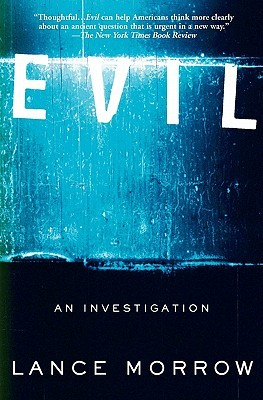 Evil by Lance Morrow