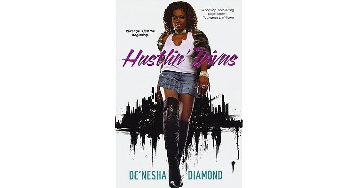 Hustlin' Divas by De'nesha Diamond