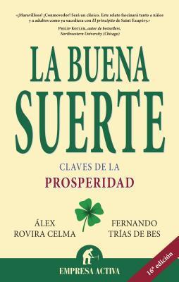 La buena suerte by Álex Rovira Celma