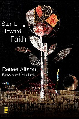 Stumbling Toward Faith: My Longing to Heal from the Evil That God Allowed