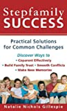 Stepfamily Success: Practical Solutions for Common Challenges