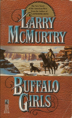 Buffalo Girls by Larry McMurtry