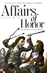 Affairs of Honor:...