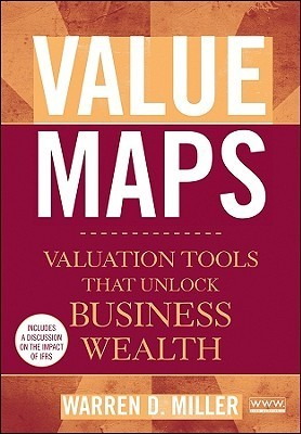 Book cover Value-Maps-Valuation-Tools-That-Unlock-Business-Wealth