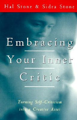 Embracing Your Inner Critic: Turning Self-Criticism into a