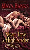 Never Love a Highlander (McCabe Trilogy, #3)
