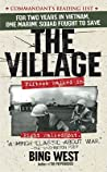 "The Village by Francis J. ""Bing"" West Jr."